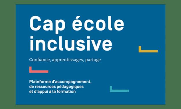 Cap école inclusive, la plateforme pour les enseignants et les AESH