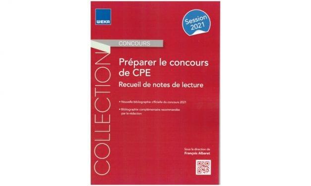 Un recueil de notes de lecture pour préparer le concours de CPE